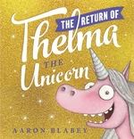 Book cover of RETURN OF THELMA THE UNICORN