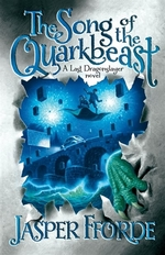 Book cover of LAST DRAGONSLAYER 02 SONG OF THE QUARKBE