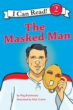 Book cover of I CAN READ HOCKEY STORIES THE MASKED MAN