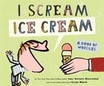 Book cover of I SCREAM ICE CREAM