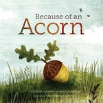 Book cover of BECAUSE OF AN ACORN