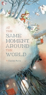 Book cover of AT THE SAME MOMENT AROUND THE WORLD