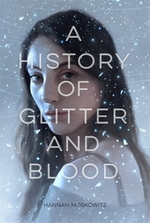 Book cover of HIST OF GLITTER & BLOOD