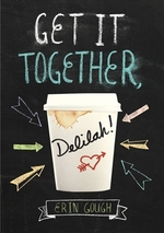 Book cover of GET IT TOGETHER DELILAH