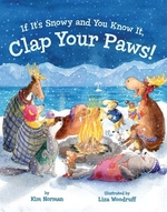 Book cover of IF IT'S SNOWY & YOU KNOW IT CLAP YOUR PA