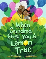 Book cover of WHEN GRANDMA GIVES YOU A LEMON TREE