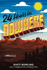 Book cover of 24 HOURS IN NOWHERE