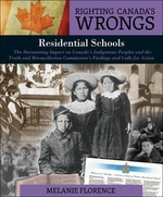 Book cover of RIGHTING CANADA'S WRONGS - RESIDENTIAL S