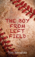 Book cover of BOY FROM LEFT FIELD
