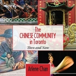 Book cover of CHINESE COMMUNITY IN TORONTO THEN & NOW