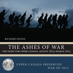 Book cover of ASHES OF WAR THE FIGHT FOR UPPER CANADA