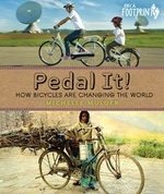 Book cover of PEDAL IT - HOW BICYCLES ARE CHANGING THE