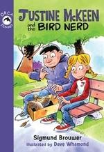 Book cover of JUSTINE MCKEEN & THE BIRD NERD