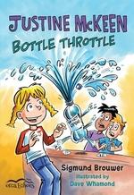 Book cover of JUSTINE MCKEEN BOTTLE THROTTLE