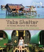 Book cover of TAKE SHELTER - AT HOME AROUND THE WORLD