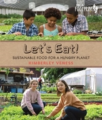Book cover of LET'S EAT - SUSTAINABLE FOOD FOR A HUNGR