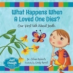 Book cover of WHAT HAPPENS WHEN A LOVED 1 DIES
