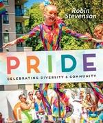 Book cover of PRIDE CELEBRATING DIVERSITY & COMMUNITY