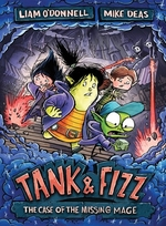 Book cover of TANK & FIZZ THE CASE OF THE MISSING MAGE