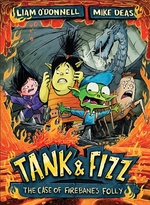 Book cover of TANK & FIZZ THE CASE OF THE FIREBANE'S F
