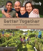 Book cover of BETTER TOGETHER - CREATING COMMUNITY IN