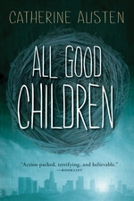 Book cover of ALL GOOD CHILDREN