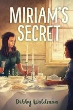 Book cover of MIRIAM'S SECRET