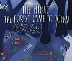 Book cover of NIGHT THE FOREST CAME TO TOWN