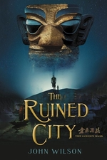 Book cover of RUINED CITY - THE GOLDEN MASK