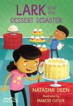 Book cover of LARK & THE DESSERT DISASTER