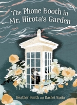 Book cover of PHONE BOOTH IN MR HIROTA'S GARDEN
