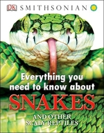 Book cover of EVERYTHING YOU NEED TO KNOW ABOUT SNAKES