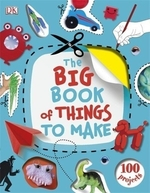 Book cover of BIG BOOK OF THINGS TO MAKE