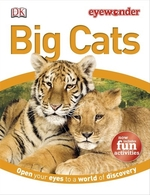 Book cover of EYE WONDER BIG CATS