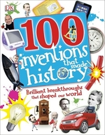 Book cover of 100 INVENTIONS THAT MADE HIST