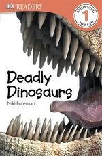 Book cover of DEADLY DINOSAURS