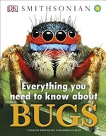 Book cover of EVERYTHING YOU NEED TO KNOW ABOUT BUGS