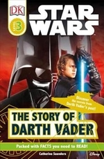 Book cover of DK READERS STAR WARS STORY OF DARTH VADE
