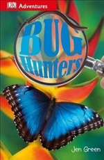 Book cover of DK ADVENTURES BUG HUNTERS