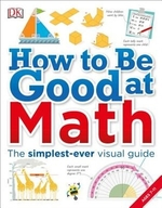 Book cover of HT BE GOOD AT MATH