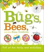 Book cover of BUGS BEES & OTHER BUZZY CREATURES
