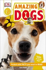Book cover of DK READERS L2 AMAZING DOGS