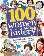 Book cover of 100 WOMEN WHO MADE HIST