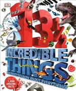 Book cover of 13 1 2 INCREDIBLE THINGS YOU NEED TO KNO