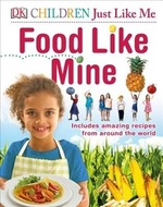 Book cover of CHILDREN JUST LIKE ME FOOD LIKE MINE