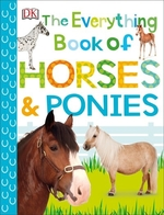 Book cover of EVERYTHING ABOUT HORSES & PONIES