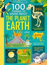 Book cover of 100 THINGS TO KNOW ABOUT PLANET EARTH