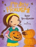 Book cover of FINLEY FLOWERS SUPER SPOOKTACULAR