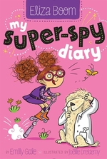 Book cover of MY SUPER-SPY DIARY