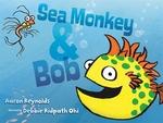 Book cover of SEA MONKEY & BOB